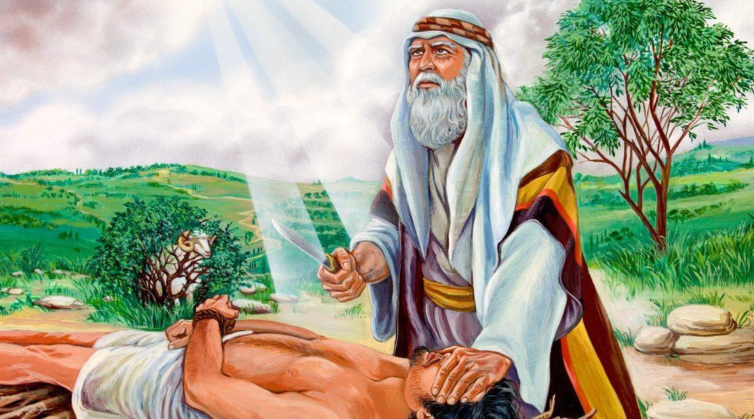 Abraham and Isaac—A Test of Faith